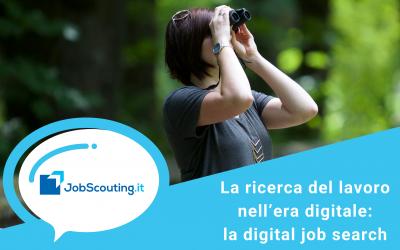 La ricerca del lavoro nell'era digitale: digital job search e digital reputation.