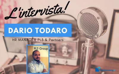 L'intervista agli HR: Dario Todaro, HR Manager di PL3 & Partners